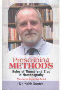 Prescribing Methods - Rules of Thumb and Bias in Homeopathy 1