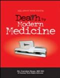 Death by Modern Medicine 1