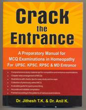 Crack the Entrance - A preparatory manual for MCQ Examinations in Homeopathy 1