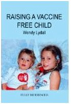 Raising a Vaccine Free Child jan 2016