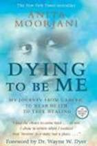 Understanding The Cancer Script: 'Dying To Be Me' & The Homeopathic Remedy 'Carcinosinum' 1