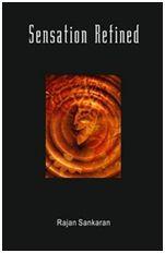 Sensation Refined – by Dr. Rajan Sankaran 1