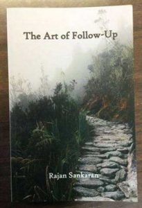 The Art of Follow Up by Dr. Rajan Sankaran 1
