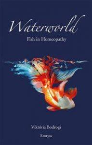 Waterworld – Fish in Homeopathyby Viktoria Bodrogi 1