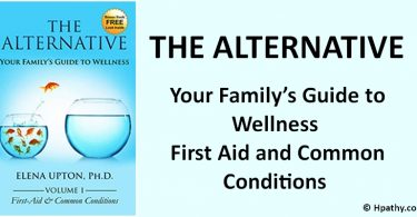 THE ALTERNATIVE – Your Family's Guide to Wellness  First Aid and Common Conditions