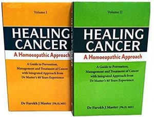 Healing Cancer: A Homeopathic Approach (volume I and II) 1