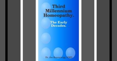 Third Millennium Homeopathy -The Early Decades by Dr Joe Rozencwajg NMD is reviewed by Rochelle Marsden 4