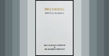 Decoding Mental Rubrics by Dr. Gaurang Gaikwad  reviewed by Erzsébet Túrós. 4