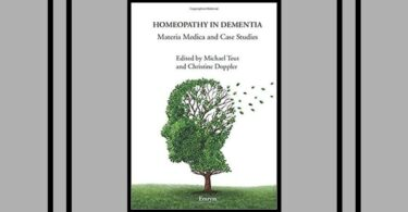 Homeopathy in Dementia - Materia Medica and Case Studies Reviewed by Rochelle Marsden 5